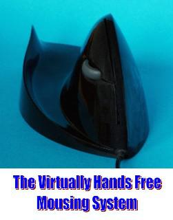 The Virtually Hands Free Mousing