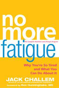 No More Fatigue by Jack Challem